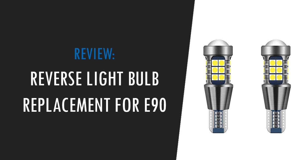 bmw e90 reverse light bulb